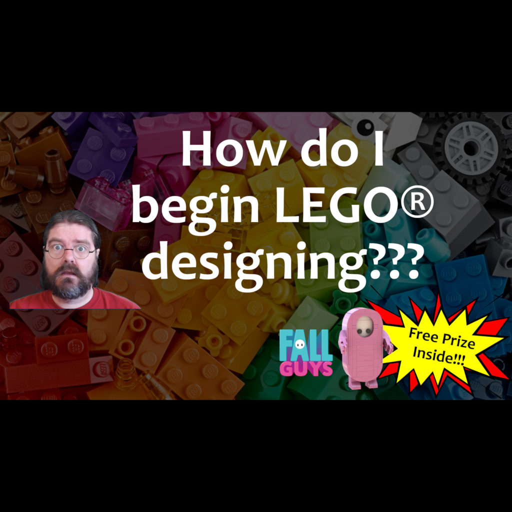 How do I begin LEGO® designing? Includes FREE instructions for a Fall Guys character!